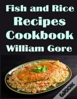Fish And Rice Recipes, Cookbook