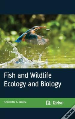 Wook.pt - Fish And Wildlife Ecology And Biology