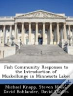 Fish Community Responses To The Introduc