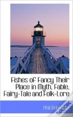 Fishes Of Fancy Their Place In Myth, Fab