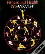 Fitness And Health Promotion