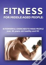Fitness For Middle Aged People