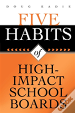Five Habits Of High-Impact School Boards