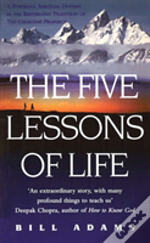 Five Lessons Of Life