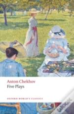Five Plays'Ivanov', The 'Seagull', 'Uncle Vanya', 'Three Sisters', And The 'Cherry Orchard'