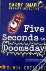 Five Seconds To Doomsday And Other Case Files