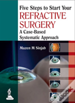 Five Steps To Start Your Refractive Surgery