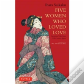 Five Women Who Loved Love