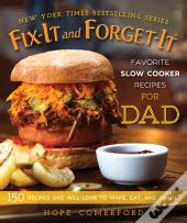 Fix-It And Forget-It Favorite Slow Cooker Recipes For Dad