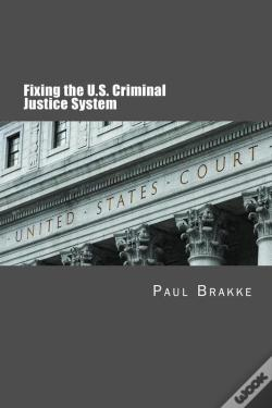 Wook.pt - Fixing The U.S. Criminal Justice System