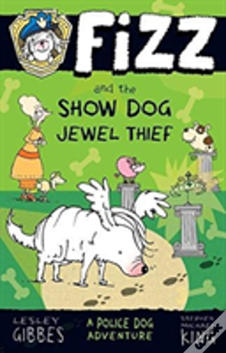 Wook.pt - Fizz And The Show Dog Jewel Thief