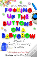 F**king Up the Buttons on a Babygrow