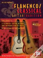 Flamenco Classical Guitar Tradition, Volume 1