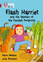 Flash Harriet And The Mystery Of The Fiendish Footprintsband 14/Ruby
