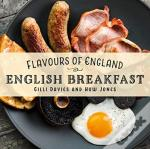 Flavours Of England: English Breakfast