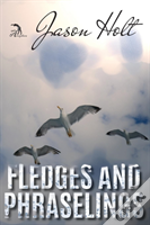 Fledges And Phraselings
