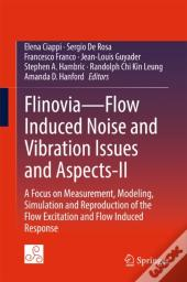 Flinovia-Flow Induced Noise And Vibration Issues And Aspects-Ii