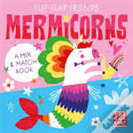 Flip Flap Friends: Mermicorns