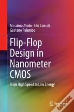 Flip-Flop Design In Nanometer Cmos