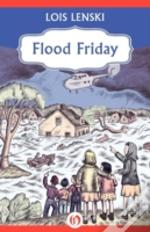 Flood Friday