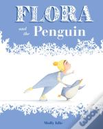 Flora And The Penguin