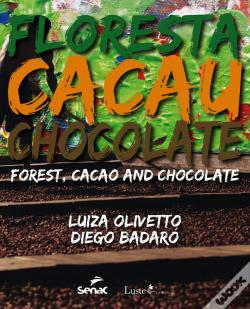 Wook.pt - Floresta, Cacau E Chocolate