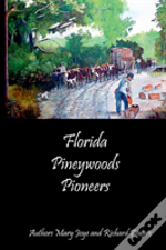 Florida Pineywoods Pioneers