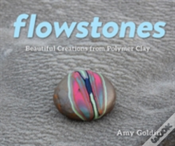 Wook.pt - Flowstones - Beautiful Creations From Polymer Clay
