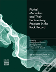 Fluvial Meanders And Their Sedimentary Products In The Rock Record (Ias Sp 48)