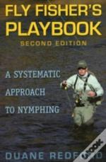 Fly Fisher'S Playbook