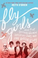 Fly Girls Young Readers' Edition