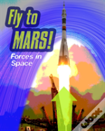 Fly To Mars
