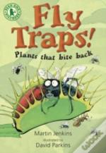 Fly Traps! Plants That Bite Back