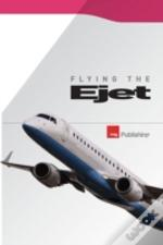Flying The Ejet