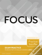 Focus Exam Practice: Pearson Tests Of English General Level 3 (B2)