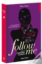 Follow Me - Tome 3