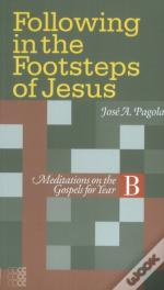 Following In The Footsteps Of Jesus