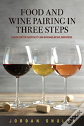 Food And Wine Pairing In Three Steps