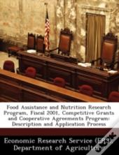 Food Assistance And Nutrition Research Program, Fiscal 2001, Competitive Grants And Cooperative Agreements Program: Description And Application Proces