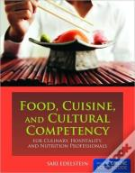 Food, Cuisine, And Cultural Competency