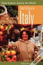 Food Culture In Italy