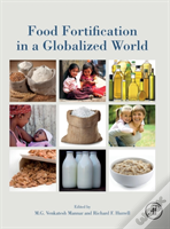 Food Fortification In A Globalized World