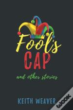 Fool'S Cap And Other Stories