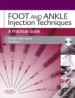 Foot And Ankle Injection Techniques