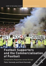 Football Supporters And The Commercialisation Of Football