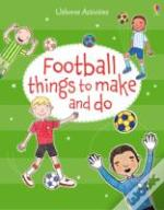 Football Things To Make & Do
