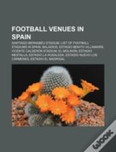 Football Venues In Spain: Santiago Berna