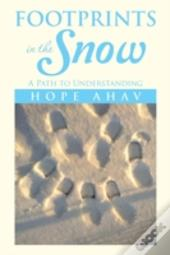 Footprints In The Snow: A Path To Understanding