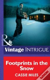 Footprints In The Snow (Mills & Boon Intrigue) (He'S A Mystery - Book 1)