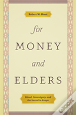 For Money And Elders 8211 Ritual So
